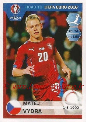 Panini Road to Euro 2016 Stickers - N° 046 - Matej VYDRA (République Tchèque)