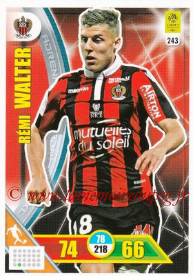 2017-18 - Panini Adrenalyn XL Ligue 1 - N° 243 - Rémi WALTER (Nice)