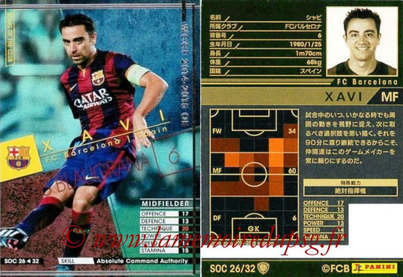 2014-15 - WCCF - N° SOC26 - XAVI (FC Barcelone) (Stars Of the Club)