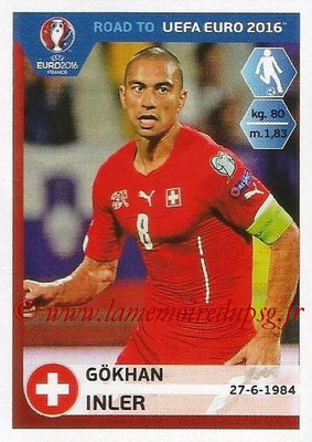 Panini Road to Euro 2016 Stickers - N° 361 - Gokhan INLER (Suisse)