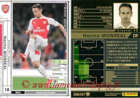 2015-16 - Panini WCCF - N° 008 - Nacho MONREAL (Arsenal FC)