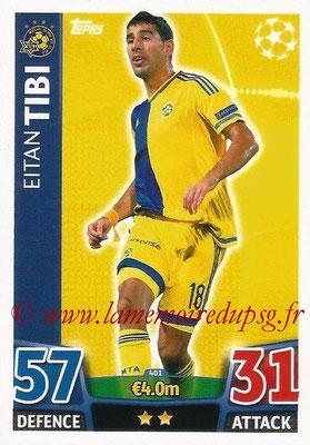 2015-16 - Topps UEFA Champions League Match Attax - N° 401 - Eitan TIBI (Maccabi Tel-Aviv FC)