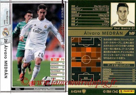 2013-14 - WCCF - N° A43 - Alvaro MEDRAN (Real Madrid CF)