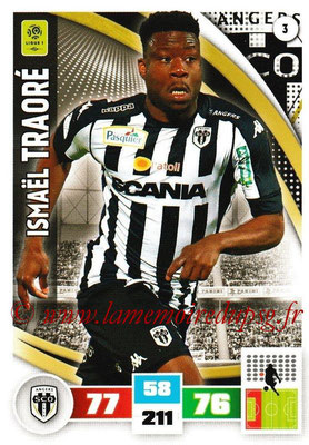 2016-17 - Panini Adrenalyn XL Ligue 1 - N° 003 - Ismaël TRAORE (Angers)