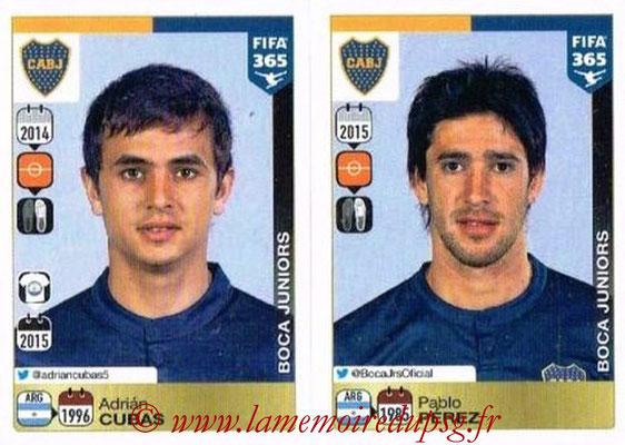 2015-16 - Panini FIFA 365 Stickers - N° 082-086 - Adrian CUBAS +Pablo PEREZ (CA Boca Juniors)