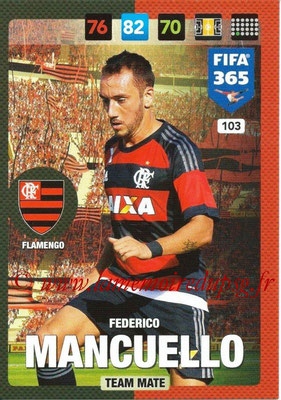 2016-17 - Panini Adrenalyn XL FIFA 365 - N° 103 - Federico MANCUELLO (Flamengo)
