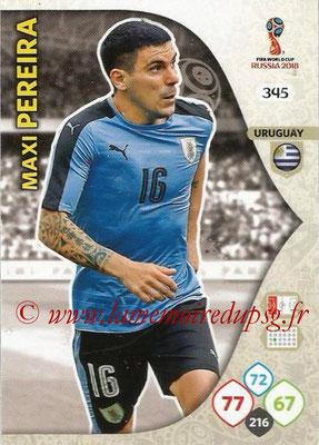 2018 - Panini FIFA World Cup Russia Adrenalyn XL - N° 345 - Maxi PEREIRA (Uruguay)