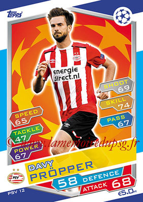 2016-17 - Topps UEFA Champions League Match Attax - N° PSV12 - Davy PROPPER (PSV Eindhoven)