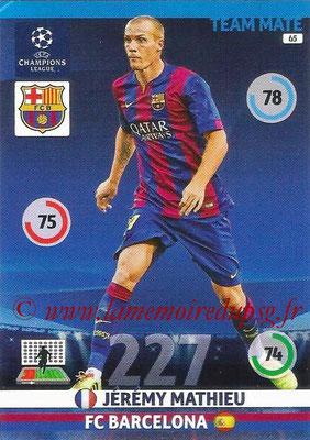 2014-15 - Adrenalyn XL champions League N° 065 - Jerémy MATHIEU (FC Barcelone)