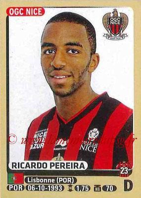 2015-16 - Panini Ligue 1 Stickers - N° 323 - Ricardo PEREIRA (OGC Nice)