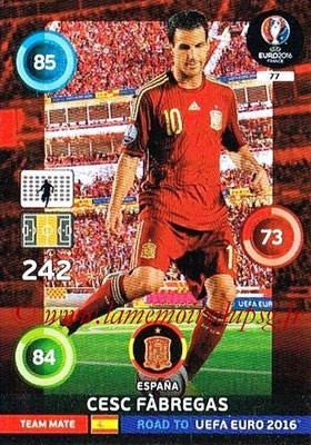 Panini Road to Euro 2016 Cards - N° 077 - Cesc FABREGAS (Espagne)