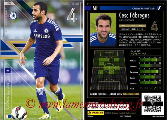 Panini Football League 2015 - PFL11P - N° 004 - Cesc FABREGAS (FC Chelsea) (Star)