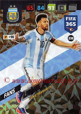 2017-18 - Panini FIFA 365 Cards - N° 338 - Lionel MESSI (Argentine) (Fans' Favourite)