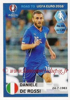 Panini Road to Euro 2016 Stickers - N° 167 - Daniele DE ROSSI (Italie)