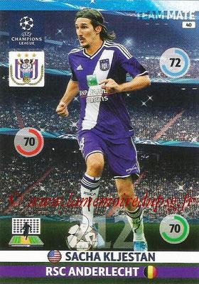 2014-15 - Adrenalyn XL champions League N° 040 - Sacha KLJESTAN (RSC Anderlecht)