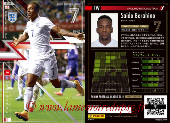 Panini Football League 2015 - PFL14 - N° 093 - Saido BERAHINO (Angleterre) (Star)
