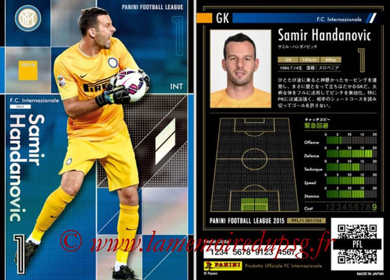 Panini Football League 2015 - PFL11 - N° 091 - Samir HANDANOVIC (Inter) (Super GK)