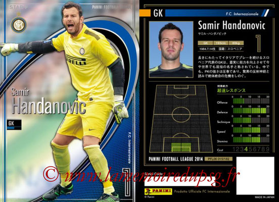 Panini Football League 2014 - PFL06 - N° 015 - Samir HANDANOVIC (FC Internazionale) (Star +)