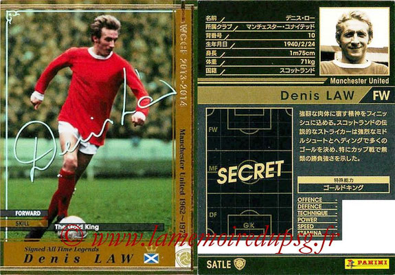 2013-14 - WCCF - N° SATL1 - Denis LAW (Manchester United FC) (Signed All Time Legends)
