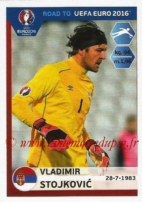 Panini Road to Euro 2016 Stickers - N° 273 - Vladimir STOJKOVIC (Serbie)
