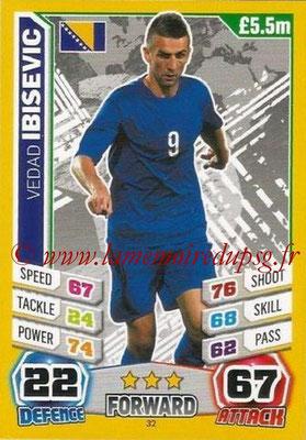 N° 032 - Vedad IBISEVIC (2004-05, PSG > 2014, Bosnie Herzegovine)