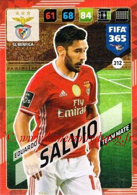 2017-18 - Panini FIFA 365 Cards - N° 312 - Eduardo SALVIO (SL Benfica)