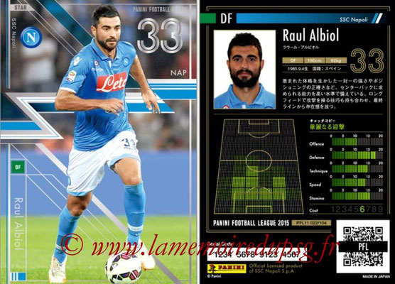 Panini Football League 2015 - PFL11 - N° 022 - Raul ALBIOL (SSC Naples) (Star)