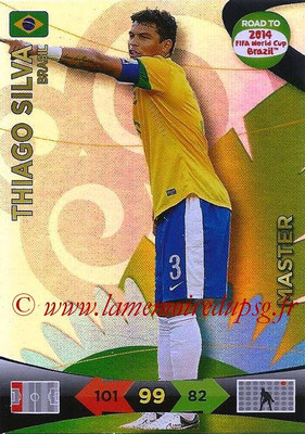 2014 - Panini Road to FIFA World Cup Brazil Adrenalyn XL - N° 222 - Tiago SILVA (Brésil) (Master)