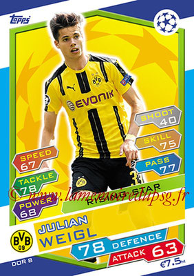 2016-17 - Topps UEFA Champions League Match Attax - N° DOR8 - Julian WEIGL (Borussia Dortmund) (Rising Star)