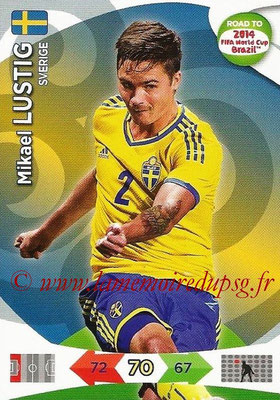 2014 - Panini Road to FIFA World Cup Brazil Adrenalyn XL - N° 167 - Mikael LUSTIG (Suède)