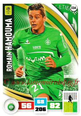 2016-17 - Panini Adrenalyn XL Ligue 1 - N° 334 - Romain HAMOUMA (Saint-Etienne)