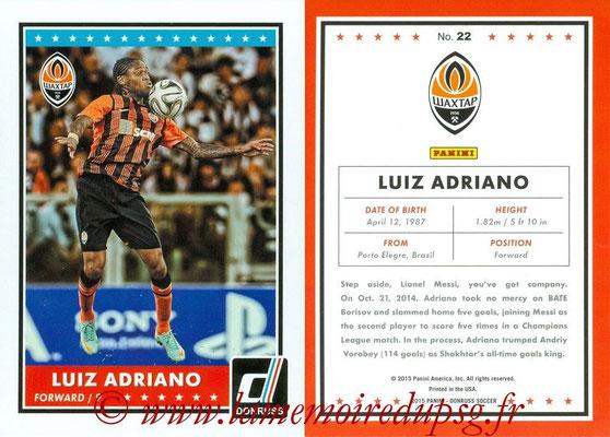 2015 - Panini Donruss Soccer - N° 022 - Luiz ADRIANO (Shakhtar Donetsk)