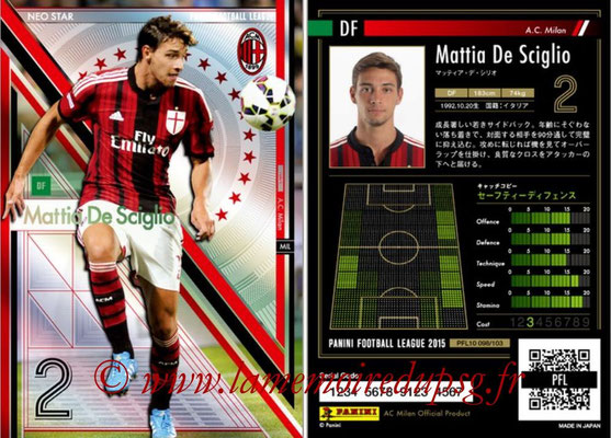 Panini Football League 2015 - PFL10 - N° 098 - Mattia DE SCIGLIO (Milan AC) (Neo Star)