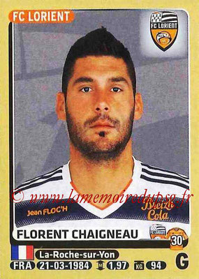 2015-16 - Panini Ligue 1 Stickers - N° 170 - Florent CHAIGNEAU (FC Lorient)