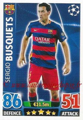 2015-16 - Topps UEFA Champions League Match Attax - N° 244 - Sergio BUSQUETS (FC Barcelone)
