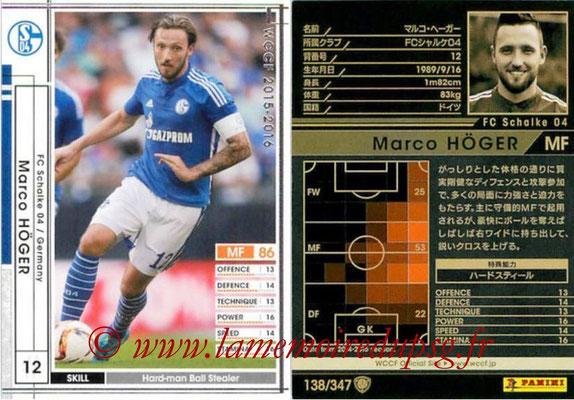 2015-16 - Panini WCCF - N° 138 - Marco HÖGER (FC Schalke 04)