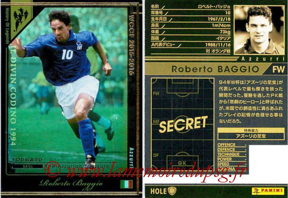 2015-16 - Panini WCCF - N° HOLE4 - Roberto BAGGIO (Italie) (History Of Legends)