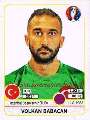Panini Euro 2016 Stickers - N° 405 - Volkan BABACAN (Turquie)