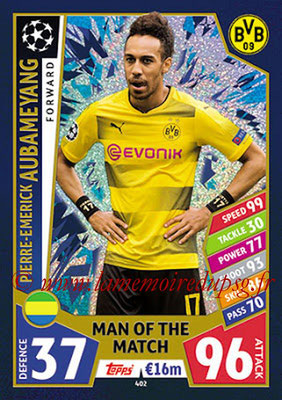 2017-18 - Topps UEFA Champions League Match Attax - N° 402 - Pierre-Emerick AUBAMEYANG (Borussia Dortmund) (Man Of the Match)
