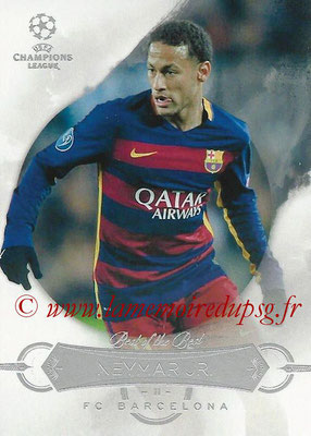 2015-16 - Topps UEFA Champions League Showcase Soccer - N° BB-N - NEYMAR Jr (FC Barcelone) (Best of the Best)