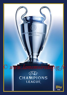 2017-18 - Topps UEFA Champions League Match Attax - N° 446 - UEFA Champions League Trophy