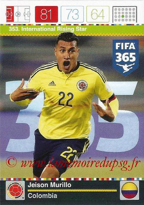 2015-16 - Panini Adrenalyn XL FIFA 365 - N° 353 - Jeison MURILLO (Colombie) (International Rising Star)