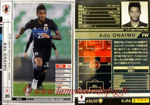 2015-16 - Panini WCCF - N° A52 - Ado ONAIWU (Japon)