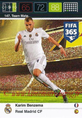 2015-16 - Panini Adrenalyn XL FIFA 365 - N° 147 - Karim BENZEMA (Real Madrid CF) (Team Mate)
