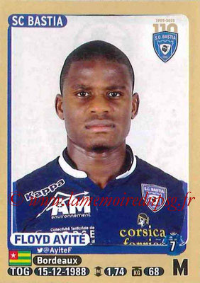 2015-16 - Panini Ligue 1 Stickers - N° 060 - Floyd AYITE (SC Bastia)