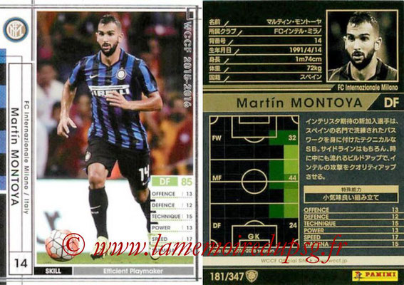 2015-16 - Panini WCCF - N° 181 - Martin MONTOYA (FC Inter Milan)