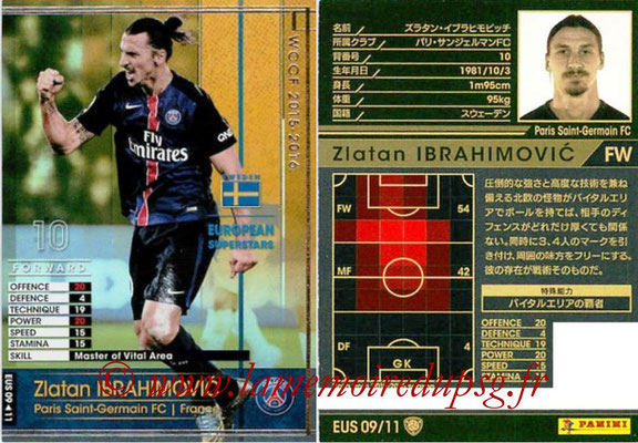 N° EUS09 - Zlatan IBRAHIMOVIC (Paris Saint-Germain) (European Superstars)