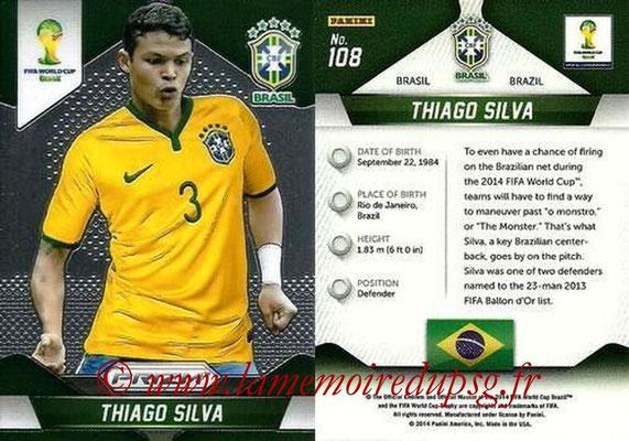 N° 108 - Thiago SILVA (2012-??, PSG > 2014, Brésil)