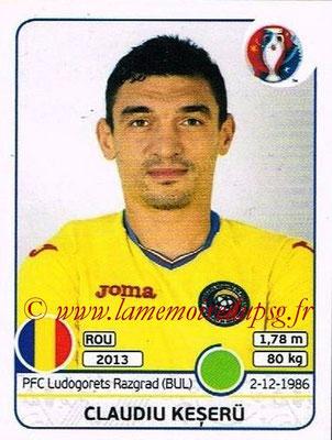 Panini Euro 2016 Stickers - N° 067 - Claudiu KESERU (Roumanie)