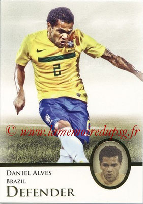 2013 - Futera World Football Unique - N° 012 - Daniel ALVES (Brésil) (Defender)